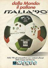 X2465 Dalla MONDO il pallone Italia'90 - Pubblicità 1989 - Advertising