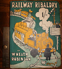 1935 Railway Ribaldry W H Robinson 96 Pages of Railway Humour FIRST Edition