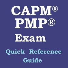 CAPM PMP Exam Quick Reference Guide based PMBOK 6th Edition