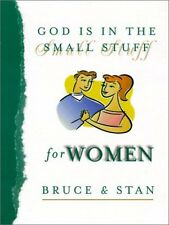 God Is in the Small Stuff for Women