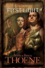 First Light (A. D. Chronicles, Book 1) by Bodie Thoene, Brock Thoene Brand New