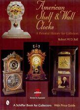 American Shelf & Wall Clocks, 2nd ed - Chauncey, Jerome Terry, New Haven, +