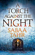 A Torch Against the Night (An Ember in the Ashes, Book 2), Tahir, Sabaa, Very Go