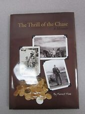 The Thrill of the Chase by Forrest Fenn, with Poem,Hardcover, New, Free Shipping