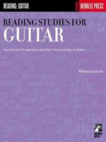 Reading Studies for Guitar : Positions One Through Seven and Multi-Position S...