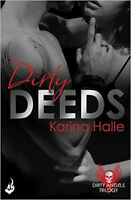 Dirty Deeds: Dirty Angels 2, New, Halle, Karina Book