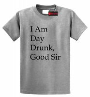 I Am Day Drunk Good Sir Funny T Shirt Labor Day Holiday Party Beer Tee
