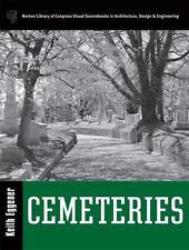 Cemeteries by Keith Eggener (2010, HCDJ)