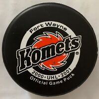 2000 2001 FORT WAYNE KOMETS OFFICIAL GAME PUCK UHL OFFICIAL GAME HOCKEY PUCK