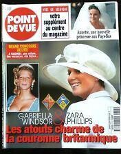 Point de Vue 19/07/2000; Gabriella Windsor & Zara Phillips/ Les 100 ans de Mum