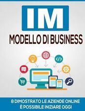 IM Modello Di Business : 8 Dimostrato le Aziende Online è Possibile Iniziare...