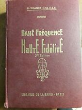 basse frequence haute fidelite , r brault , librairie de la radio , 1964
