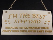 Best Step Dad Crazy Kids Novelty Wooden Hanging Plaque Fathers Day Love Gift
