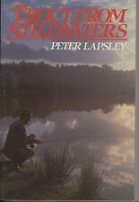 Fishing Book : TROUT FROM STILLWATERS by Peter Lapsley