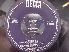 45@*GERMAN IMPORT*VICO TORRIANI GRANADA / BELLA,BELLA DONNA DECCA W/ TRIANGLE