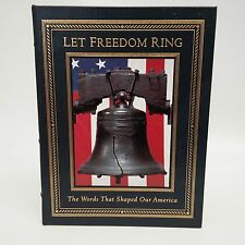 Let Freedom Ring: words That Shaped Our America-Easton Press-Leather-2002-