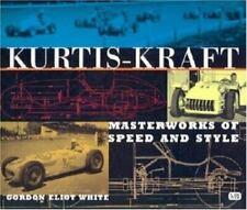 New listing Kurtis-Kraft : Masterworks of Speed and Style by Gordon Eliot White (2001, Hard…