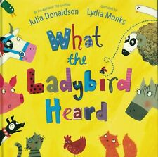 Julia Donaldson Story Book  - WHAT THE LADYBIRD HEARD - Paperback -  NEW