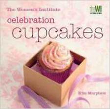 Women's Institute: Celebration Cupcakes, New, Morphew, Kim Book