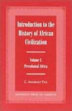 Introduction to the History of African Civilization: Precolonial Africa- Vol....