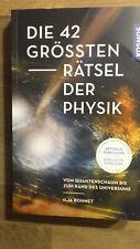 Taschenbuch: Die 42 grössten Rätsel der Physik