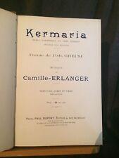 Erlanger Kermaria opéra partition chant piano éditions Paul Dupont RARE