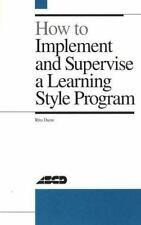 How to Implement and Supervise a Learning Style Program