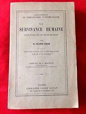 OLIVER LODGE - LA SURVIVANCE HUMAINE - SPIRITISME - TELEPATHIE - 1912