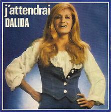 DALIDA J'ATTENDRAI / L'AMOUR A LA LUNE FRENCH 45 SINGLE