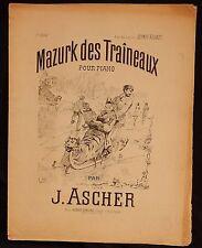 n°40) Partition ancienne Piano / MAZURK DES TRAINEAUX J.ASCHER