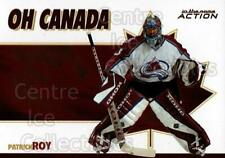2003-04 ITG Action Oh Canada #2 Patrick Roy