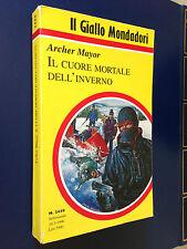 Archer MAYOR - IL CUORE MORTALE DELL'INVERNO , Giallo Mondadori n.2458 (1996)