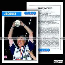 JACQUET AIME (SELECTIONNEUR COUPE DU MONDE, DTN) - Fiche Football 1998