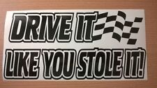 fun funny drive it like you stole it rally stock car race flag vinyl sticker