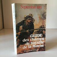 Ww1 Guía Las Batalla de La Marga Septiembre 1914 Presses Aldea