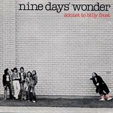 NINE DAYS' WONDER: Sonnet to Billy Frost (1976); their last and worst one LP Neu