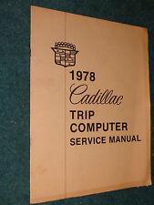1978 CADILLAC TRIP COMPUTER SHOP MANUAL  ORIGINAL G.M.. BOOK