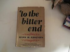 To The Bitter End Hans B. Gisevius 1947 First Edition