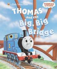 Thomas and the Big Big Bridge Thomas & Friends Little Golden Book