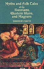 Myths and Folk-Tales of the Russians, Western Slavs, and Magyars, Very Good Cond