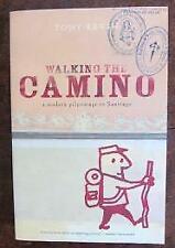 Walking the Camino  a modern pilgrimage to Santiago