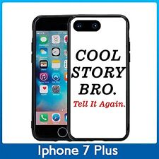 Cool Story Bro Tell It Again For Iphone 7 Plus (5.5) Case Cover By Atomic Market