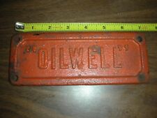 Heavy OILWELL name plate oil well equipment Cast Iron OIL CITY PA