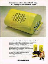 PUBLICITE  1972   SCHNEIDER    éléctrophone SE 460