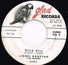 LIONEL HAMPTON wild bill . wailin' U.S. GLAD 45rpm G0008_1950's JAZZ/R&B