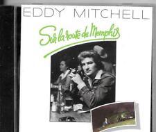 CD ALBUM 12 TITRES--EDDY MITCHELL--SUR LA ROUTE DE MEMPHIS--1976