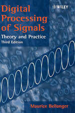 Digital Processing of Signals: Theory and Practice by Bellanger, Maurice