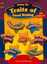 Teacher Created Resources TCR 3276 Using the Traits of Good Writing, Grades 1-3