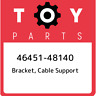 46451-48140 Toyota Bracket, cable support 4645148140, New Genuine OEM Part