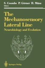 The Mechanosensory Lateral Line : Neurobiology and Evolution (2011, Paperback)